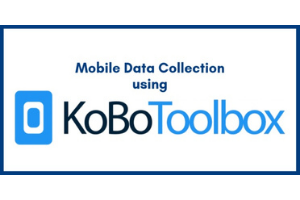 Mobile Data Collection using KoBoToolbox