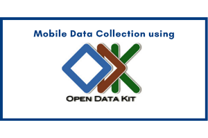 Mobile Data Collection using ODK